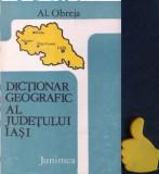 Dictionarul geografic al judetului Iasi Alexandru Obreja