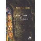 Anotimpul tacerii - Miorita Baciu Got