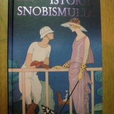 ISTORIA SNOBISMULUI de FREDERIC ROUVILLOIS