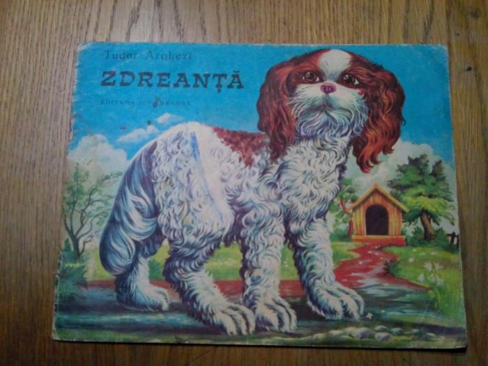 ZDREANTA - Tudor Arghezi - ALBIN STANESCU (ilustratii) - Ed. Ion Creanga, 1982