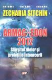 Armaghedon 2012-Zecharia Sitchin(Aldo Press)
