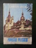 CARMEN SYLVA - POVESTILE PELESULUI