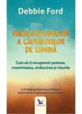 Partea intunecata a cautatorilor de lumina (editie reviziuta)