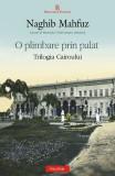 O plimbare prin palat. Trilogia Cairoului (Vol. I)