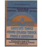 Cunostinte tehnice privind izolarea termica, fonica si hidrofuga - Manual pentru clasele X-XII