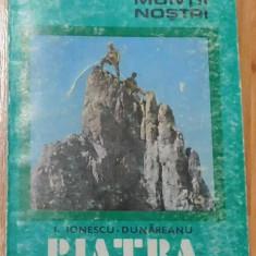 Piatra Craiului de Ion Ionescu-Dunareanu Colectia Muntii Nostri