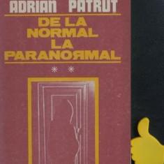 De la normal la paranormal Adrian Patrut vol II