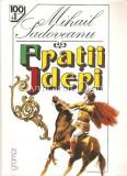 Fratii Jderi - Mihail Sadoveanu, 1998