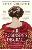 Mrs Robinson's Disgrace: The Private Diary of a Victorian Lady - Kate Summerscale