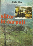 AS - REY RADU - VIITOR IN CARPATI
