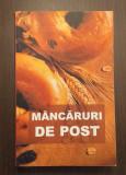 MANCARURI DE POST - RETETE CULESE DIN MANASTIRILE ROMANESTI