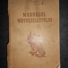 GEORGE AL. MAYER - MANUALUL MOTOCICLISTULUI (1954, usor uzata)