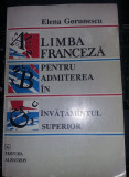 LIMBA FRANCEZA PENTRU ADMITEREA IN INVATAMANTUL SUPERIOR-ELENA GORUNESCU,93,T.GR