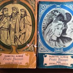Fratii Buzesti(2 volume)-Dumitru Almas