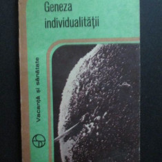 Geneza individualitatii