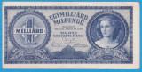 (2) BANCNOTA UNGARIA - 1 MILIARD PENGO 1946 (3 IUNIE 1946)