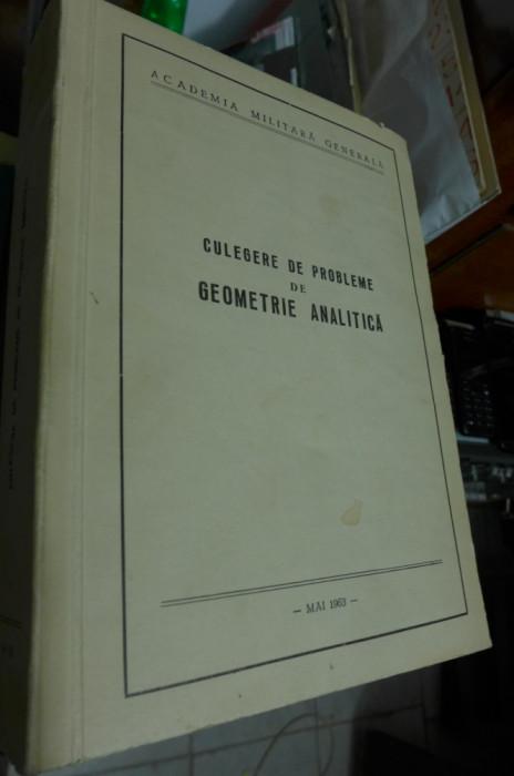 Culegere de probleme de geometrie analitica - Academia militara generala 1963
