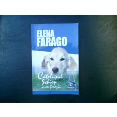 Catelul schiop si alte poezii - Elena Farago