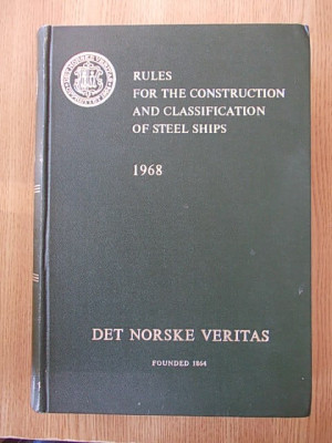 RULES FOR THE CONSTRUCTION AND CLASSIFICATION OF STEEL SHIPS- 1016 pagini foto