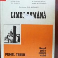 Limba romana manual pentru studenti straini Profil tehnic- Ileana Coste, Ion Vladutu