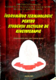 Indrumator terminologic pentru studentii sectiilor de kinetoterapie-Dumitru Motet