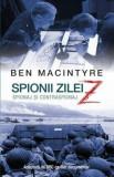 Spionii zilei Z/Ben Macintyre, Rao