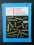 PAUL TEODORESCU - INVATATI LIMBA ITALIANA FARA PROFESOR (1967, editie cartonata)