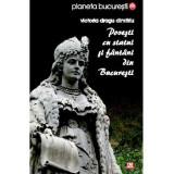 Povesti cu statui si fantani din Bucuresti   Victoria Dragu Dimitriu