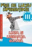 Limba romana - Clasa 3 - Fise de lucru diferentiate - Georgiana Gogoescu