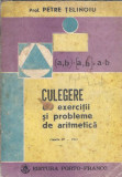 Culegere de exercitii si probleme de aritmetica - Petre Telinoiu ( clasele 5-8 )