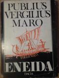 ENEIDA (CANTURILE I-VI) TRADUCERE DE TEODOR NAUM - PUBLIUS VERGILIUS MARO