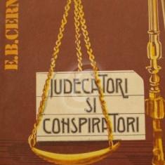 Judecatori si conspiratori. Din istoria proceselor politice in Occident (Ed. Politica)
