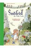 Snofrid din Valea Verde - Incredibila salvare a Tarii de Nord - Vol 1/Andreas H. Schmachtl