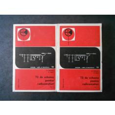 A. SAHLEANU - 73 DE SCHEME PENTRU RADIOAMATORI 2 volume