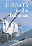 U-Boats in the Bahamas, Hardcover