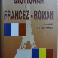 DICTIONAR FRANCEZ - ROMAN , 20000 DE CUVINTE de GEORGE BOGDAN
