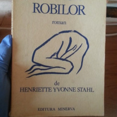 Steau Robilor – Henriette Yvonne Stahl