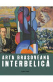 Arta brasoveana interbelica