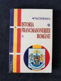 Istoria Francmasoneriei romane – Paul Stefanescu