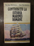 NICOLAE BARLADEANU - CONTRIBUTII LA ISTORIA MARINEI ROMANE