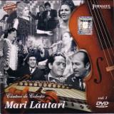 CD Mari Lăutari Vol. I : Gabi Lunca, Romica Puceanu, Gica Petrescu, DVD
