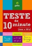 Teste de 10 minute clasa a III a/***