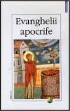 Evanghelii apocrife Editia a IV-a
