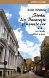 Strazi din Bucuresti si numele lor. Nume de militari si eroi/Aurel Ionescu