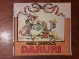 Daruri - Maria Chirtoaca / R8P2S, Alta editura