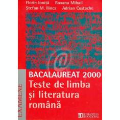Bacalaureat 2000. Teste de limba si literatura romana