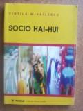 Socio hai-hui- Vintila Mihailescu
