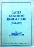 CARTEA AMINTIRILOR ABSOLVENȚILOR (1889-1995), ACADEMIA DE ÎNALTE STUDII MILITARE