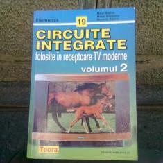 CIRCUITE INTEGRATE FOLOSITE IN RECEPTOARE TV MODERNE - MIHAI BASOIU VOL.2