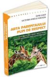 Arta parentajului plin de respect - Sura Hart